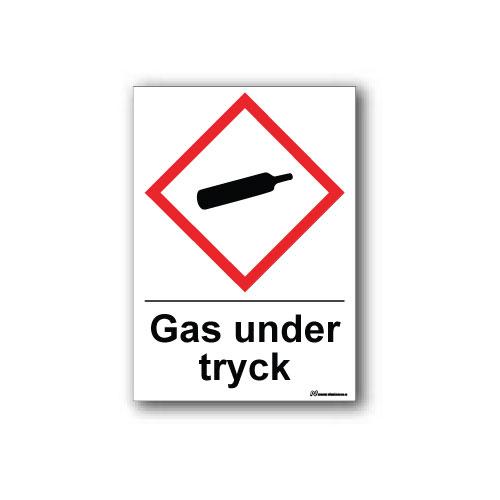 Faropiktogramskylt med farosymbol och text: Gas under tryck