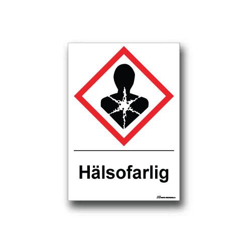 Faropiktogramskylt med farosymbol och text för hälsofaraa
